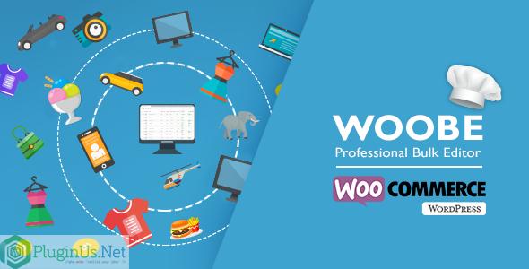WOOBE - WooCommerce 商品批量编辑器-创客云