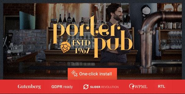 Porter Pub - 餐厅和酒吧WordPress主题-创客云