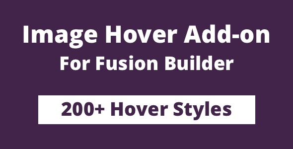 Image Hover Add-on for Fusion Builder and Avada 高级图像鼠标悬停特效插件-创客云