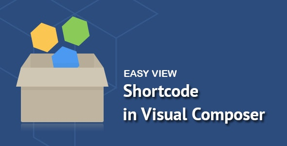 Easy View Shortcode in WPBakery Page Builder 可视化短代码简码插件 – v1.1.1