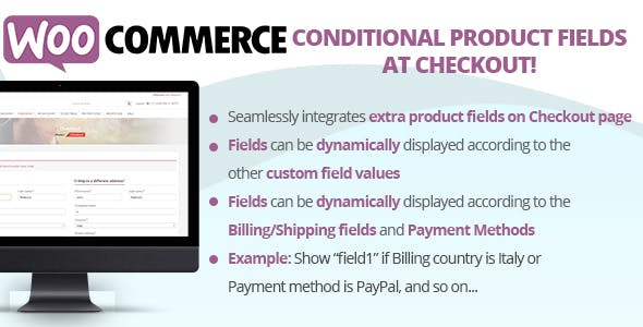 Conditional Product Fields at Checkout 结账自定义字段 – v4.0