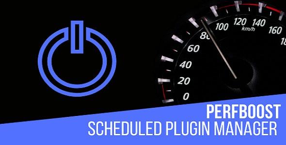 PerfBoost Scheduled Plugin Manager – WordPress插件性能优化插件 – v1.0