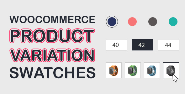 WooCommerce Product Variations Swatches – 产品属性色板插件 – v1.0.2.4