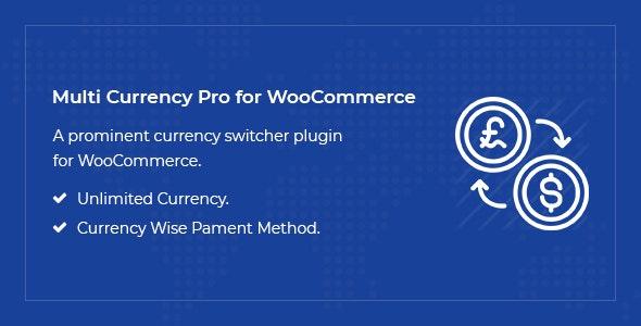Multi Currency Pro for WooCommerce 多币种价格切换插件 – v1.4