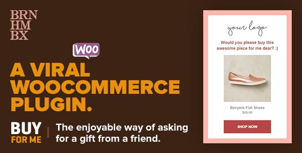 Viral WooCommerce Plugin BuyForMe 帮我买单插件 – v4.1
