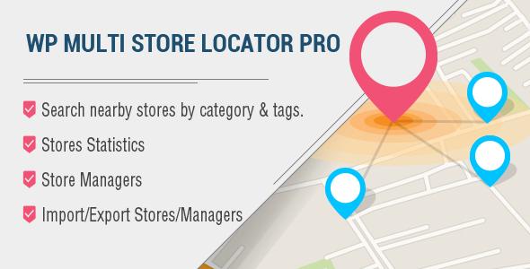 WP Multi Store Locator Pro 多商店地图位置插件 – v4.2