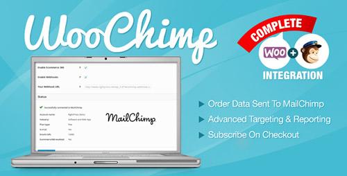WooChimp – WooCommerce MailChimp 营销插件 – v2.2.7