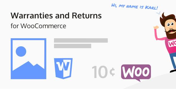 Warranties and Returns for WooCommerce 售后退货插件 – v5.0.7