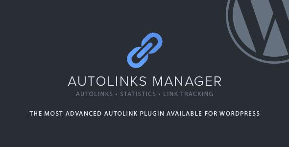 Autolinks Manager 自动链接插件 – v1.1.2