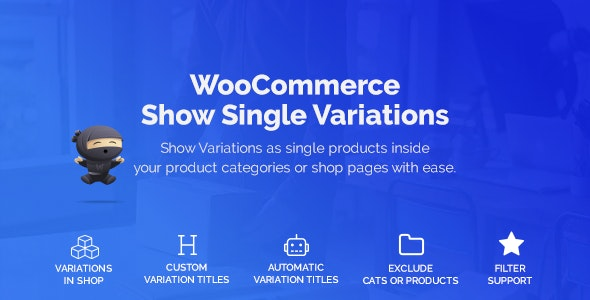 WooCommerce Show Variations as Single Products 单品转换可变商品插件 – v1.1.2.2