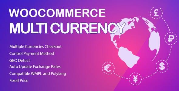 WooCommerce Multi Currency – 多币种切换插件 – v2.1.9.4