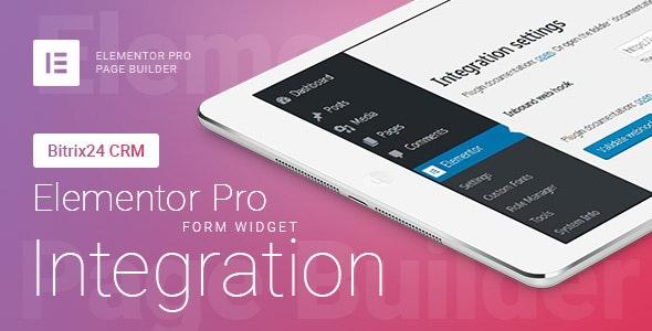 Elementor Pro Form Widget – Bitrix24 CRM – Integration – v1.6.2